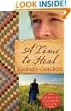 A Time to Heal: Quilts of Lancaster County - Book 2