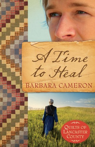 A Time to Heal (Quilts of Lancaster County)
