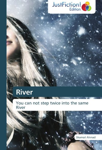 River: You can not step twice into the same River
