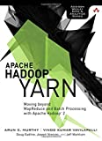 img - for Apache Hadoop YARN: Moving beyond MapReduce and Batch Processing with Apache Hadoop 2 (Addison-Wesley Data & Analytics) by Arun Murthy (2014-03-29) book / textbook / text book
