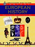 Instant European history: from the French Revolution to the Cold War (A Complete Education Without the Tuition)