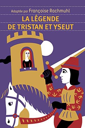 La légende de Tristan et Yseut