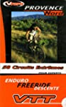 Provence Nord : 58 circuits extr�mes