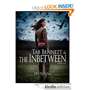 Free Kindle Book: Tab Bennett and the Inbetween (Princess of Twilight and Dawn), by Jes Young. Publication Date: April 30, 2012