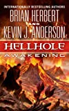 Hellhole Awakening (The Hellhole Trilogy)