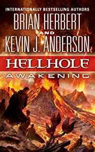 Hellhole: Awakening (The Hellhole Trilogy) by Brian Herbert and Kevin J. Anderson