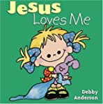 Jesus Loves Me (Cuddle and Sing Board...