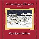A Christmas Blizzard | Garrison Keillor
