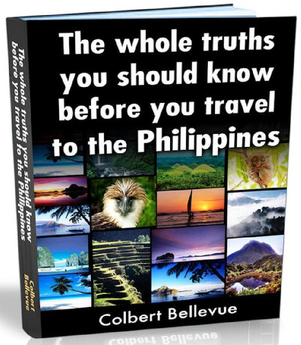 The Whole Truths You Should Know Before You Travel to the Philippines