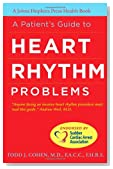 A Patient's Guide to Heart Rhythm Problems (A Johns Hopkins Press Health Book)