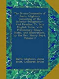 The Divina Commedia of Dante Alighieri: Consisting of the Inferno--Purgatorio--And Paradiso. Tr. Into English Verse, with Preliminary Essays, Notes, and Illustrations, by the Rev. Henry Boyd, Volume 2