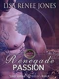 Renegade Passion (Zodius Book 3)