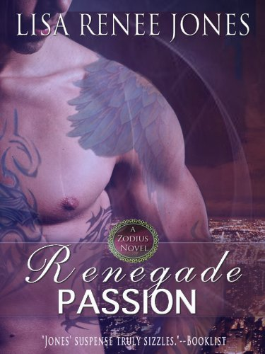 Renegade Passion (The Zodius Series)