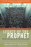 img - for Legacy Of The Prophet: Despots, Democrats, And The New Politics Of Islam book / textbook / text book