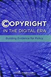 img - for Copyright in the Digital Era:: Building Evidence for Policy book / textbook / text book