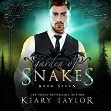 Garden of Snakes: House of Royals, Book 7 Audiobook by Keary Taylor Narrated by Stephanie Dillard
