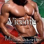Vicente: The Santinis, Book 4   Melissa Schroeder