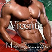 Vicente: The Santinis, Book 4 | Melissa Schroeder