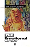 img - for The Emotional Computer by Jose Antonio Jauregui (1995-09-06) book / textbook / text book