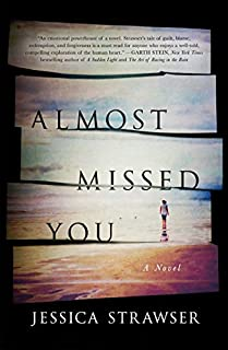 Book Cover: Almost Missed You: A Novel