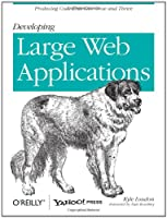 Developing Large Web Applications Front Cover