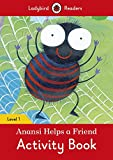 Anansi Helps a Friend Activity Book – Ladybird Readers Level 1