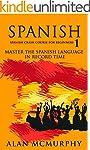 Spanish: Spanish Crash Course For Beg...