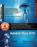 Autodesk Maya 2010: A Comprehensive Guide