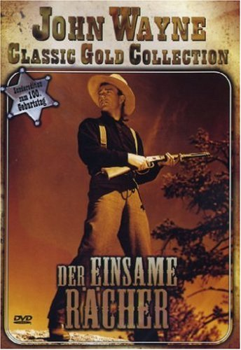 Der einsame Rächer - John Wayne Classic Gold ...