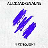 Kings & Queens ~ Audio Adrenaline