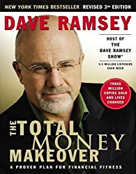 The Total Money Makeover: A Proven Plan for Financial Fitness by Ramsey Dave