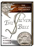 img - for The Silver Bell (The Cumberland Gap Trilogy) book / textbook / text book