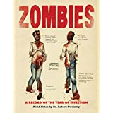 Zombies: A Record of the Year of Infectionby Don Roff
