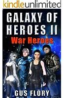 GALAXY OF HEROES II: War Heroes