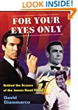 For Your Eyes Only: Behind the Scenes of the James Bond Films