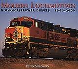 Modern Locomotives: High-Power Diesels, 1966-2000