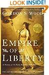 Empire of Liberty: A History of the E...