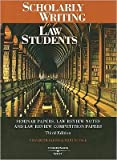 img - for Scholarly Writing for Law Students (text only) 3rd (Third) edition by E. Fajans,M. R. Falk book / textbook / text book