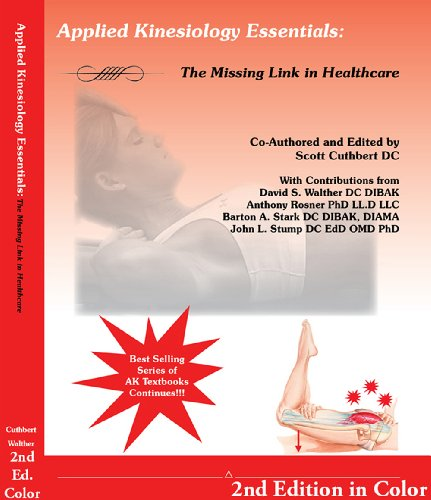 Applied Kinesiology Essentials: The Missing Link in Health Care