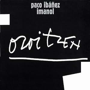 Paco Ibanez - Oroitzen - Amazon.com Music
