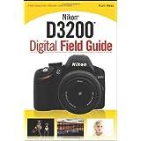 Nikon D3200 Digital Field Guide ~ Alan Hess