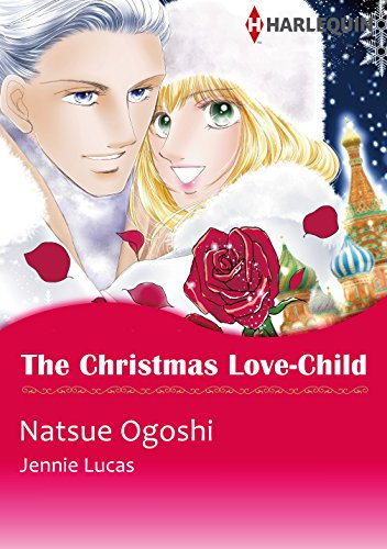 Jennie Lucas - The Christmas Love-Child (Harlequin comics)