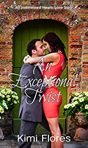 An Exceptional Twist (Stefen & Leah) (Intertwined Hearts Book 2)