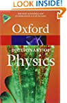 A Dictionary of Physics (Oxford Paper...