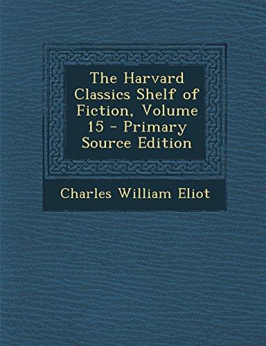 The Harvard Classics Shelf of Fiction, Volume 15