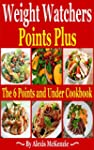 Weight Watchers Points Plus: 6 Points...