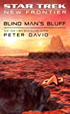 img - for Star Trek: New Frontier: Blind Man's Bluff book / textbook / text book