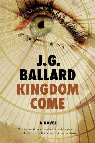 Kingdom Come: A Novel by J. G. Ballard (2013-02-04)
