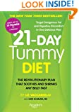 21-Day Tummy Diet: A Revolutionary Plan that Soothes and Shrinks Any Belly Fast