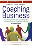 img - for Starting and Running a Coaching Business: The complete guide to setting up and managing a coaching practice (Small Business Start-Ups) book / textbook / text book